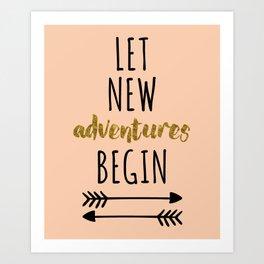 New Adventures Travel Quote Art Print
