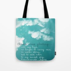 Clouds come floating... Tote Bag