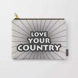 Love Your Country Carry-All Pouch