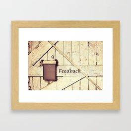 Feedback Framed Art Print