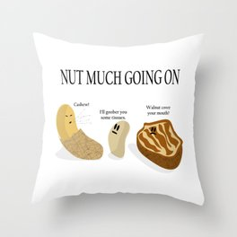 Nut Much Going On Throw Pillow