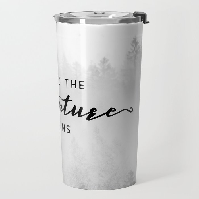 And So The Adventure Begins Travel Mug