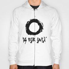 O is for onix  Hoody