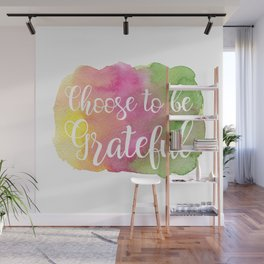 Choose to be Grateful Wall Mural