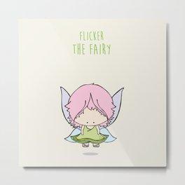 Flicker the Fairy Metal Print