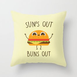 Sun's Out, Buns Out, Funny, Cute, Quote Throw Pillow