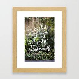 Be Still  //  Psalm 37:7 Framed Art Print