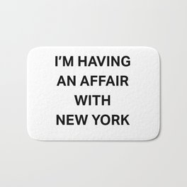 I'm having an affair with New York Bath Mat