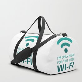 I'm only here for the free Wi-Fi Duffle Bag
