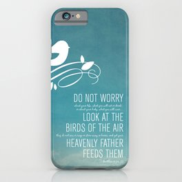 Do Not Worry iPhone Case