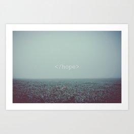 </hope> Art Print