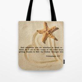 Colossians 3:17 Tote Bag