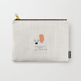 Dependency II: Every Thought A Thought For You, Where Did I Go? Carry-All Pouch