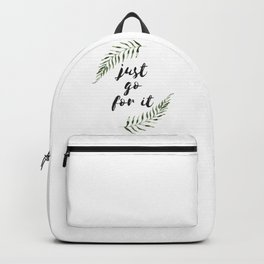 just go for it Backpack