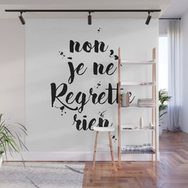 Non, Je Ne Regrette Rien French Quote - No, I Don't Regret Anything Edith Piaf Lyrics Wall Mural