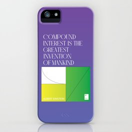 Compound interest is the greatest invention of mankind iPhone Case