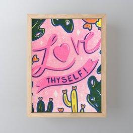 Love Thyself Framed Mini Art Print