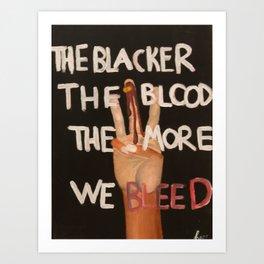 BLACKER Art Print