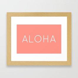 ALOHA (CORAL) Framed Art Print