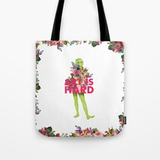 Art Is Hard - Flower Girl Tote Bag