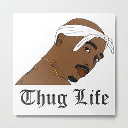 2 Pac Thug Life Metal Print