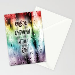 Rainbows cant happen without Rain Stationery Cards