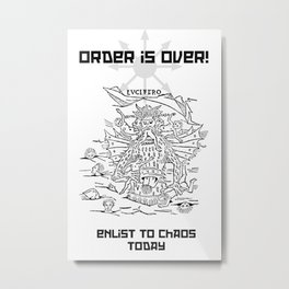 Enlist to Chaos Metal Print