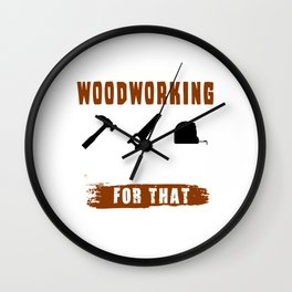 Woodworking There's No App For That - Woodworker Wall Clock