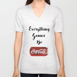 Everything gonna be Coca-Cola Unisex V-Neck