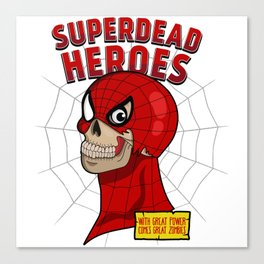 Superdead heroes: spider-dead Canvas Print