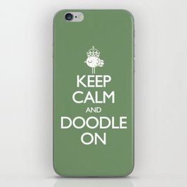 Keep Calm & Doodle On (Green) iPhone Skin
