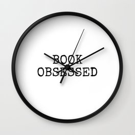 Book Obsessed - vintage typewriter text Wall Clock