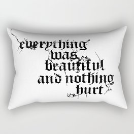 Nothing Hurt Rectangular Pillow