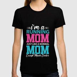 I'm a running Mom T-shirt