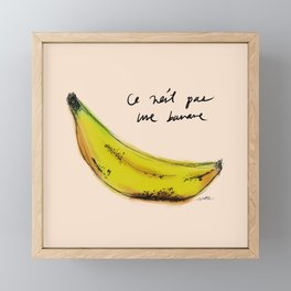 This is Not A Banana Framed Mini Art Print