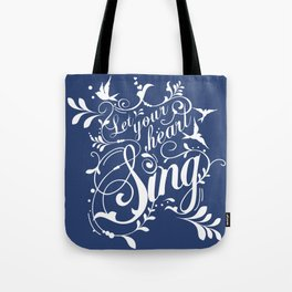Let Your Heart Sing Tote Bag