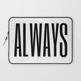 always II Laptop Sleeve