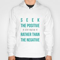 positive Hoodies featuring #positive by Cool_Design