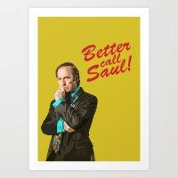 better call saul Art Prints featuring Better Call Saul! by dzn_art