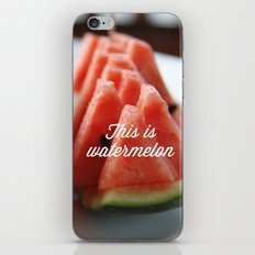 This Is Watermelon iPhone & iPod Skin