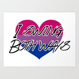 I Swing Both Ways - Bi Pride Design Art Print