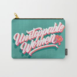 Unstoppable Women Carry-All Pouch