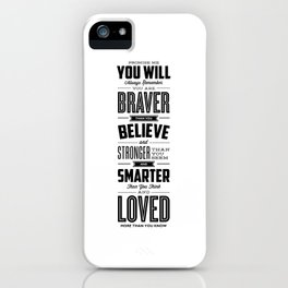 You Are Braver Than You Believe black-white typography poster childrens room nursery wall home decor iPhone Case