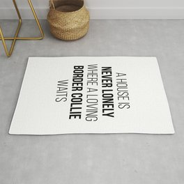 Border Collie Dog Cute Quote Rug