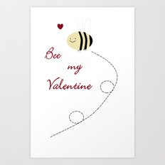 Bee my Valentine Art Print