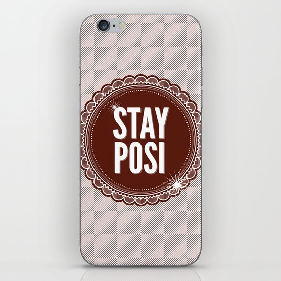 Stay Posi iPhone & iPod Skin