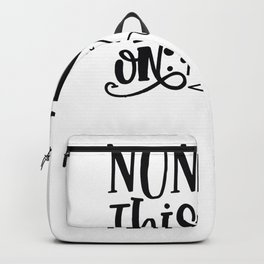Tote Bag Design None of this Was On My List Backpack