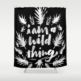 I am a wild thing 003 Shower Curtain