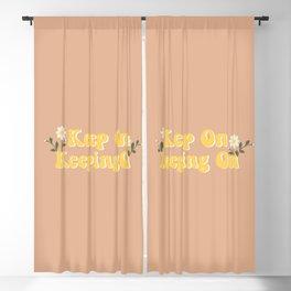 Keep on keeping on Blackout Curtain