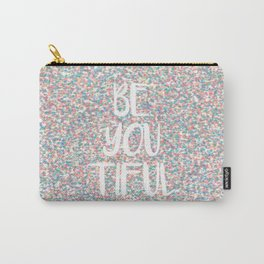 Be You Beautiful Rainbow Paint Splatters Carry-All Pouch